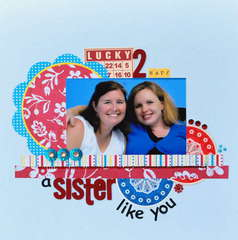 A sister like you *Lily Bee*