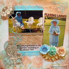 Playing ladies