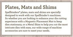 Spellbinders Plates, Mats and Shims