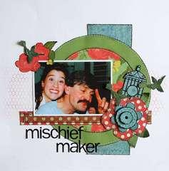 Mischief Maker