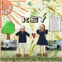 I have a key
