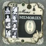 Mom's Memories