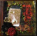 Who's Afraid of the Big Bad Wolf? ~Scraps of Darkness~