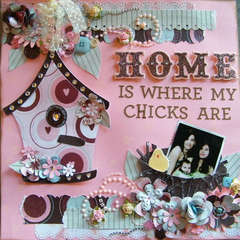 Home is Where My Chicks Are