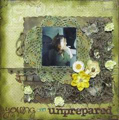 Young and Unprepared *Scraps of Darkness*