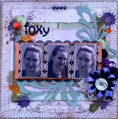 Foxy 2013 **Off the Rails** with splatter stain tutorial