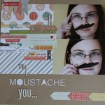 I Moustache You...