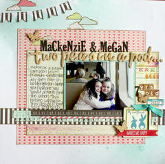 HIP KIT CLUB August 2012 Kit - Mackenzien & Megan Layout