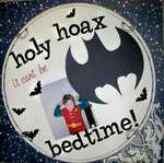 holy hoax...it can't be bedtime