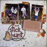 The Big Stick Hunt