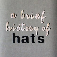 A Brief History of Hats: Cover
