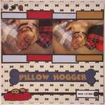 Pillow Hogger