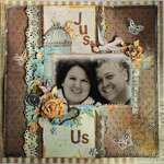 "**Scrap That! April ""Serendipity"" Kit** Just Us"