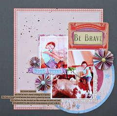Be Brave *GCD Studios*