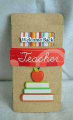 Welcome Back Teacher *Samantha Walker*