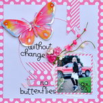 Without change,No butterflies