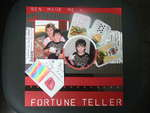 Ben Made Me A... Fortune Teller
