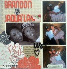 Brandon & JaQua'la