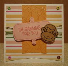 I'm Bananas for You Card