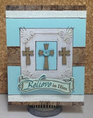 Believe in Him Card - Leaky Shed Studio