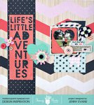 Life's Little Adventures *Fancy Pants Designs*