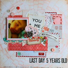 LAST DAY 5 YEARS OLD