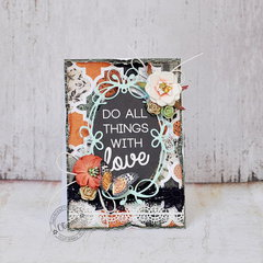 Do All Things With Love *DT Craft4You*