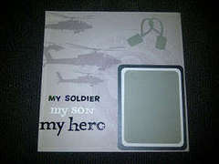 My Soldier My Son My Hero by Steffany Ludena