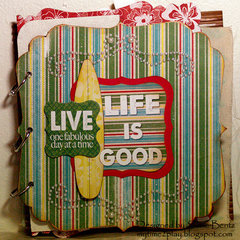 Life is Good Mini-Album **Want2Scrap** Cover