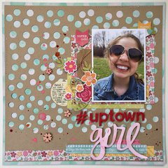 #UPtown Girl