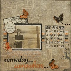 someday...somewhere...