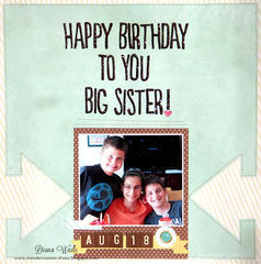 Happy Birthday to you Big Sister! *American Crafts*