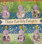These Earthly Delights