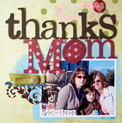 Thanks Mom **Fancy Pants Designs** ST Jan 08