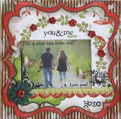 You & Me, Forever  **MY CREATIVE SCRAPBOOK**