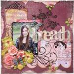 Breathe **MY CREATIVE SCRAPBOOK KIT**