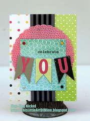 Celebrate You Card