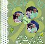 LUCKY TO HAVE PAPA