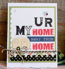 UR My Home Away From Home by Becky Williams