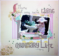 There isn't any such thing as an ordinary life.