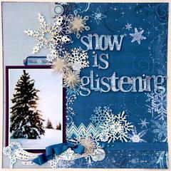 Snow is Glistening