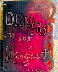 Dreams for Margaret