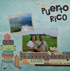 Our trip to Puerto Rico