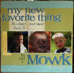 My name is Mowk