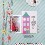 Home is Where Mom Is **Simple Stories**