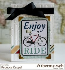 Enjoy the Ride **Therm O Web**