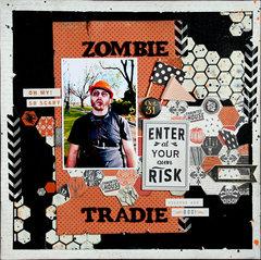 Zombie Tradie