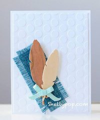 CAS (Clean and Simple) Feather card by Shelly Pop