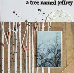 A Tree Named Jeffrey
