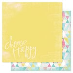 Heidi Swapp - Dreamy Collection - 12 x 12 Double Sided Paper - Choose Happy